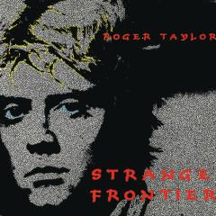 Strange Frontier - Roger Taylor