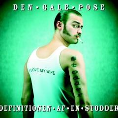 Definitionen Af En Stodder - Den Gale Pose