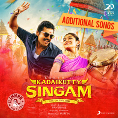 Kadaikutty Singam (Original Motion Picture Soundtrack (Additional Songs)) - D. Imman