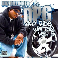 Who Ride Wit Us, Vol. 5 - Daz Dillinger