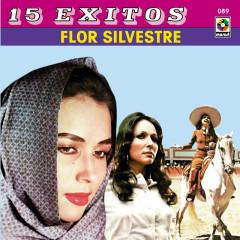 15 Éxitos - Flor Silvestre