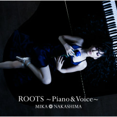 Roots - Piano & Voice - Mika Nakashima