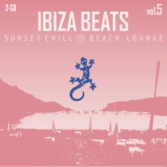 Ibiza Beats, Vol. 5: Sunset Chill & Beach Lounge - Various Artists