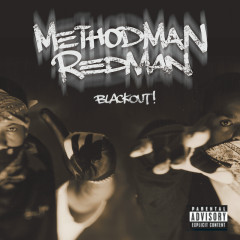 Blackout! - Method Man, Redman