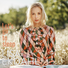 Let's Go to Sleep (Single version) - Lisa Ekdahl
