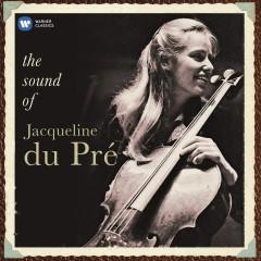 The Sound of Jacqueline Du Pré - Jacqueline du Pré