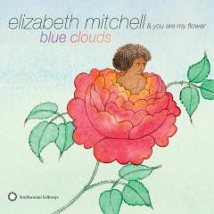 Blue Clouds - Elizabeth Mitchell