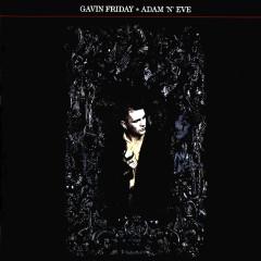 Adam 'N' Eve - Gavin Friday