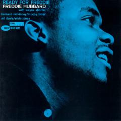 Ready For Freddie (Rudy Van Gelder Remaster Edition) - Freddie Hubbard