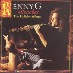 Miracles: The Holiday Album - Kenny G