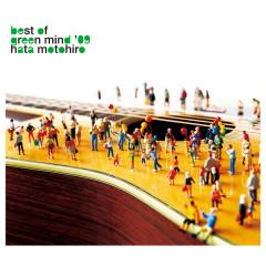 Best Of Green Mind '09 - Motohiro Hata