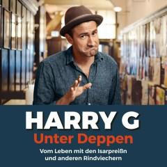 Unter Deppen - Das Hörbuch - Harry G