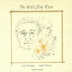 The Wild Dog Rose - Paddy Moloney, John Montague