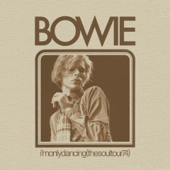 I'm Only Dancing (The Soul Tour 74) [Live] - David Bowie