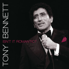 Isn't It Romantic? - Tony Bennett