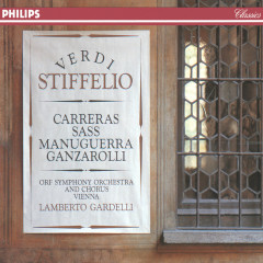 Verdi: Stiffelio - Sylvia Sass, Jose Carreras, Matteo Manuguerra, ORF Symphony Chorus, ORF Symphony Orchestra