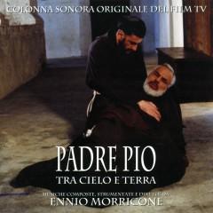 Padre Pio tra cielo e terra - Ennio Morricone
