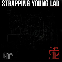 City (Remastered & Demo versions) - Strapping Young Lad