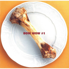 BOW WOW #1 - Bow Wow