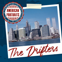 American Portraits: The Drifters - The Drifters
