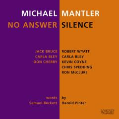 No Answer / Silence - Michael Mantler, Jack Bruce, Carla Bley, Don Cherry, Robert Wyatt