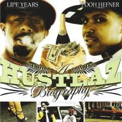 A Hustlaz Biography - Lipe Years, Pooh Hefner