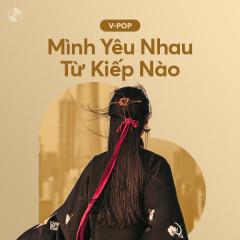 Mình Yêu Nhau Từ Kiếp Nào - Various Artists