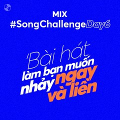 Song Challenge Day 6 - Various Artists