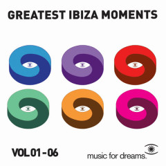 Music for Dreams Greatest Ibiza Moments, Vol. 1 - 6 - Various Artists