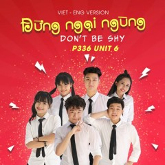 Don't Be Shy (Vietnamese - English Version) (Single)