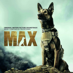 Max (Original Motion Picture Soundtrack) - Trevor Rabin