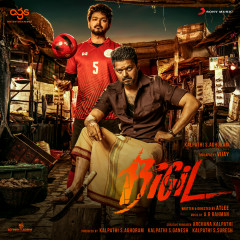 Bigil (Original Motion Picture Soundtrack) - A.R. Rahman