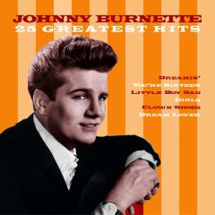 25 Greatest Hits - Johnny Burnette