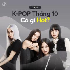 K-Pop Tháng 10/2020 Có Gì Hot? - Various Artists