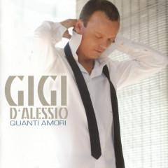 Quanti Amori - Gigi D'Alessio