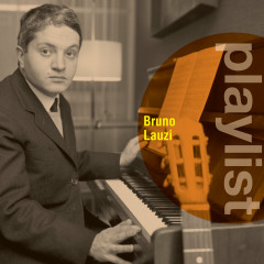 Playlist: Bruno Lauzi - Bruno Lauzi