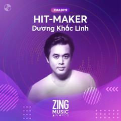 HIT-MAKER: Dương Khắc Linh #ZMA2019 - Various Artists