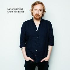 Granit och morän - Lars Winnerbäck