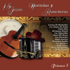 15 Joyas Nortenãs y Rancheras, Vol. 5 - Various Artists