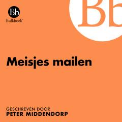 Meisjes mailen (Geschreven door Peter Middendorp) - Bulkboek, Marijn Prakke