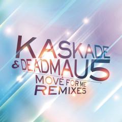 Move For Me - Kaskade, Deadmau5, Haley Gibby