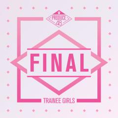 Produce 48 – Final (EP) - PRODUCE 48