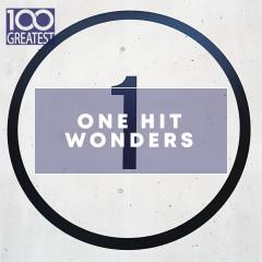 100 Greatest One Hit Wonders - Various Artists