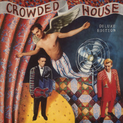 Crowded House (Deluxe) - Crowded House