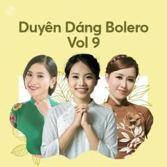 Duyên Dáng Bolero Vol. 9 - Phương Mỹ Chi, Phan Ý Linh, Yên Nhiên