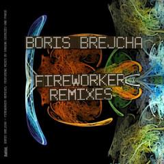 Fireworker Remixes - Boris Brejcha