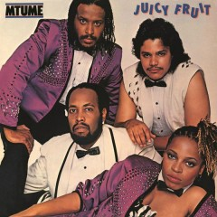 Juicy Fruit (Expanded) - Mtume