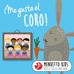 Me gusta el coro! (Menuetto Kids: Música clásica para ninõs) - Various Artists