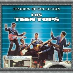 Tesoros De Coleccíon - Los Teen Tops - Los Teen Tops