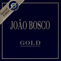 Gold - João Bosco